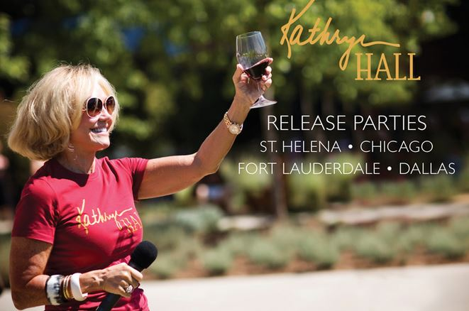 Hall Napa Valley S Kathryn Hall Release Parties Hit The